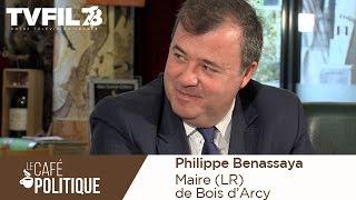 Le Café Politique n°21 – Philippe Benassaya, Maire (LR) de Bois d'Arcy