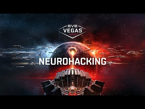 EVE Vegas 2017 - NeuroHacking (Becoming A Better Pilot Through Mind Training)