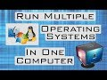 Run Multiple Operating Systems in One Computer by Using Virtualbox
