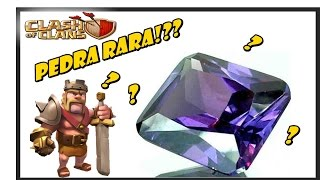PEDRA MAIS RARA - Clash of Clans