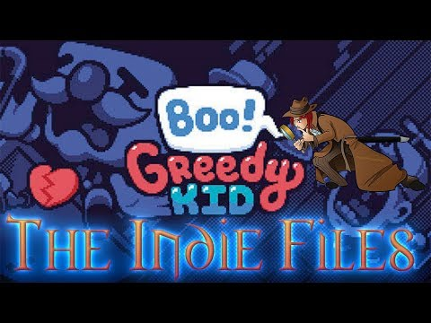 The Indie Files Boo Greedy Kid |