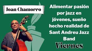 Alimentar pasión por jazz en jóvenes, sueño hecho realidad de Sant Andreu Jazz Band: Chamorro