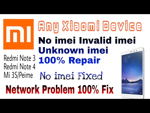 Any Xiaomi Device Imei Repair || Mi Phones Network Fault Solution 100% | Mi Note 3 Imei Repair-Hindi