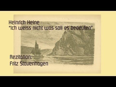 """Heinrich Heine """"Ich weiß nicht was soll es bedeuten"""