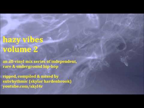 HAZY VIBES Vol. 2 - an all-vinyl mix of independent & rare hip-hop - mixed by Subrhythmic