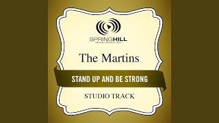 Stand Up and Be Strong (Medium Key Performance Track With Background Vocals)