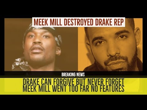 DRAKE REPUTATION DESTROYED BY MEEK MILL, Drake Feature Cancelled He Can Forgive but NEVER FORGET