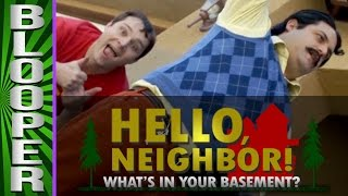 "HELLO NEIGHBOR - Bloopers from ""What's In Your Basement!"""