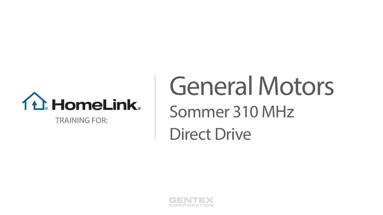 General Motors Homelink Training For Sommer And Direct Drive 310