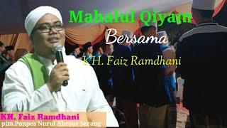 Mahalul Qiyam 3 majlis 1 CINTA🥰, bersama KH. Faiz Ramdhani
