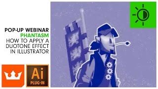 How to Apply a Duotone Effect in Illustrator | Webinar | PHANTASM v3