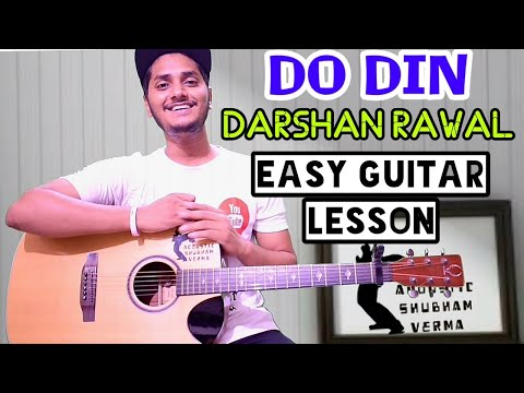 Do din - Darshan rawal - Easy guitar tutorial, guitar chords, Do din guitar cover