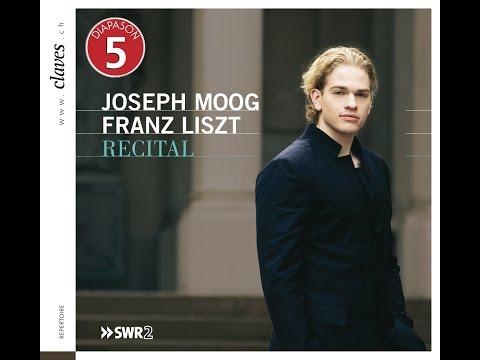 Joseph Moog - Franz Liszt (1811-1886): Recital Franz Liszt