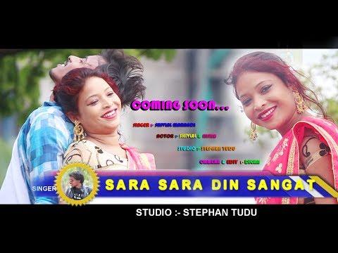 SARA SARA DIN SANGAT NEW SANTHALI SONG 2019