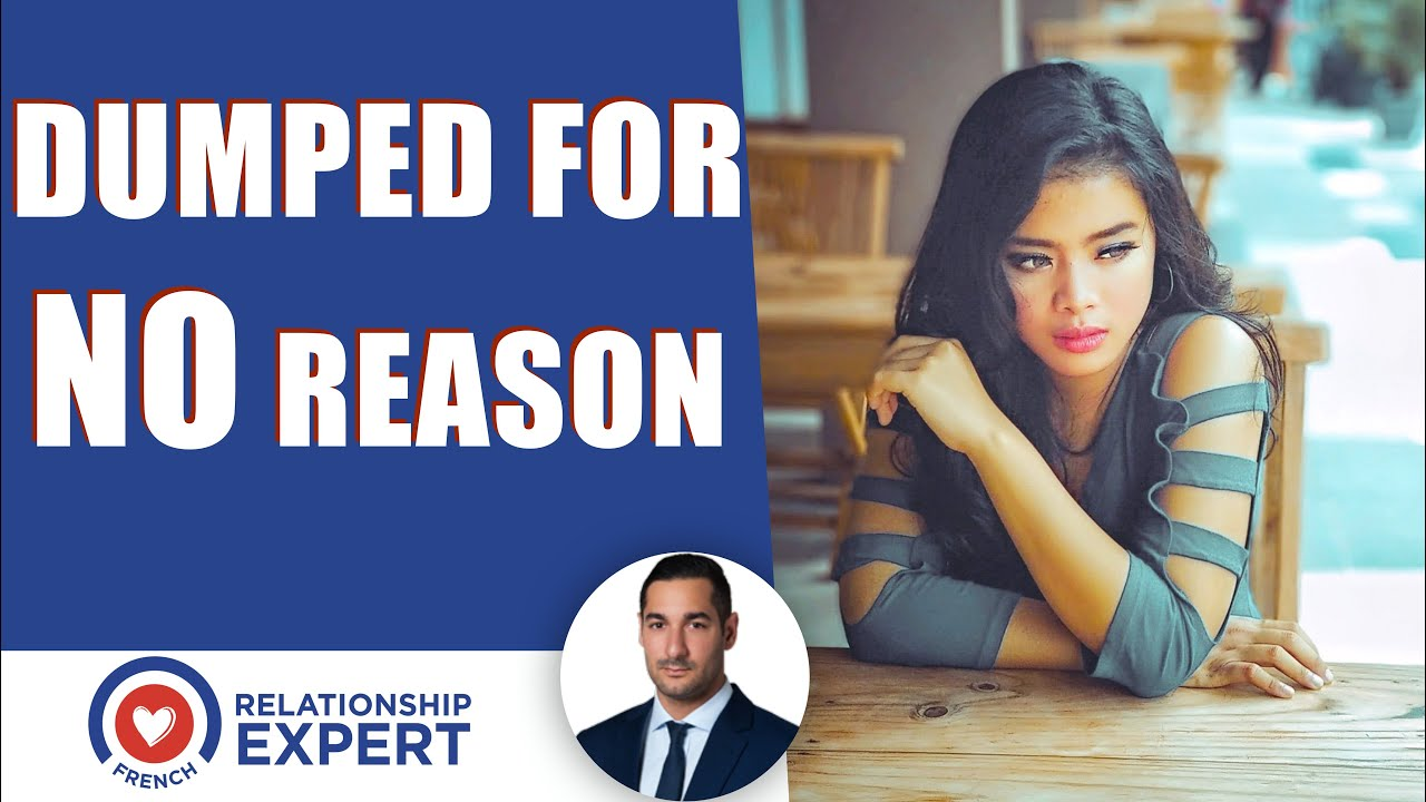 Dumped for no reason? Here's why & what you need to do NOW!