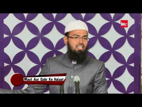 Qabar Me Hamare Sath Wohi Ane Wala Hai jisko Humne Bohat Easy Leliya By Adv. Faiz Syed