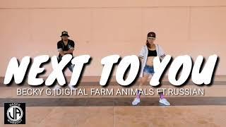 Next to you | Becky G. |Digital farm animals ft. Rvssian - dance choreography