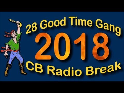 28 Good Time Gang CB Break 2016 in Manchester Tennessee by Pirate
