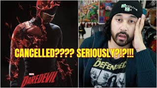 DAREDEVIL IS CANCELLED?!?!