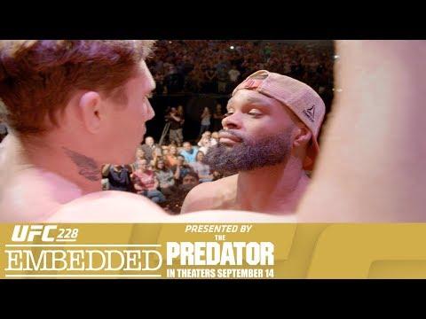 UFC 228 Embedded: Vlog Series - Episode 6