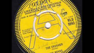 The Novas - The Crusher  45 rpm release date 1-1-65