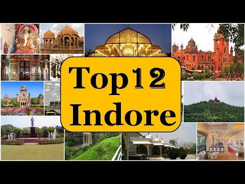 Indore Tourism | Famous 12 Places to Visit in Indore Tour