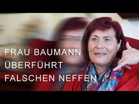 Enkeltrick - Frau Baumann überführt falschen Neffen