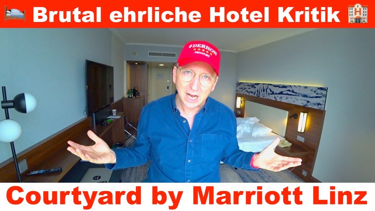 Brutal ehrliche Hotel Kritik Courtyard by Marriott Linz 🏨 Der HON Review 🛌