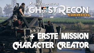 GHOST RECON WILDLANDS - Character Creator, erste Mission - Part 1 (German Let