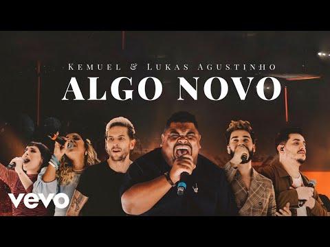 Kemuel, Lukas Agustinho – Algo Novo (Letra)
