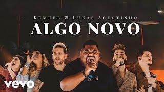 Kemuel - Algo Novo (Ao Vivo) ft. Lukas Agustinho