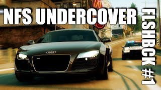 FLSHBCK #1 - NEED FOR SPEED UNDERCOVER