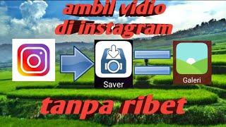 Gambar cover Cara download vidio di instagram dengan mudah