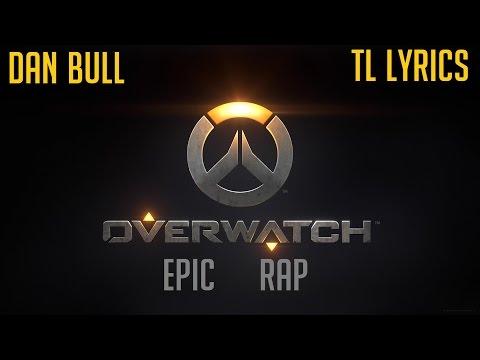 Dan Bull - Overwatch Epic Rap (Lyrics Video)