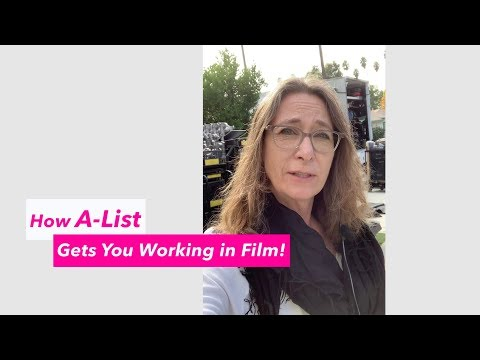 How A-List Gets You Working in Film
