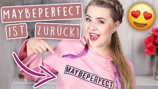 MayBePerfect IST ZURÜCK! 😱🎀 (zumindest fast. lol.)