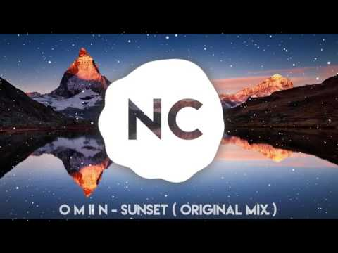 O M II N - Sunset (Original mix) | No Copyright Music
