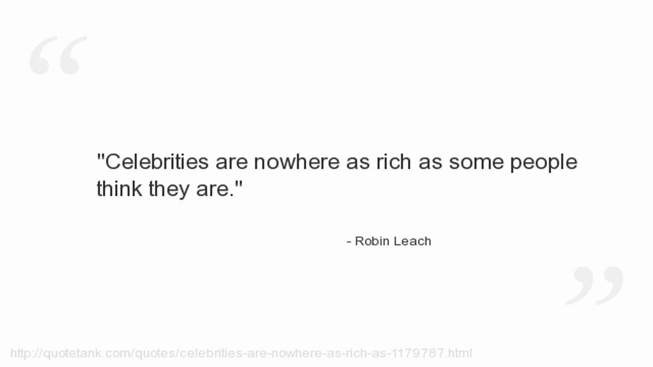 robin leach quotes youtube