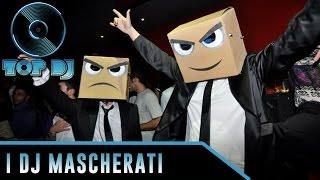TOP DJ: le 10 migliori maschere al mondo (dopo i Daft Punk)