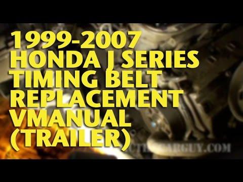 1999 2007 honda j series timing belt replacement vmanual (trailer rh youtube com  1999 2007 honda j series timing belt replacement vmanual (trailer) ericthecarguy