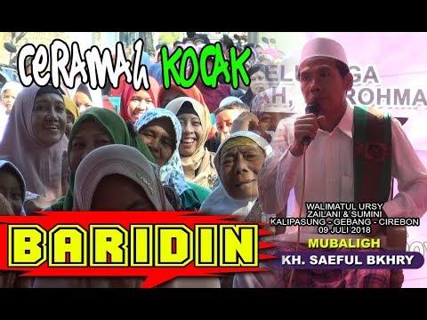 CERAMAH GAWE KAKU WETENG  #KH. SAEFUL BAKHRY ( Kiyai Baridin )