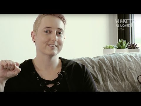 What is Love? | Episode 7. How do I know I'm gender non-binary? (Part 2)