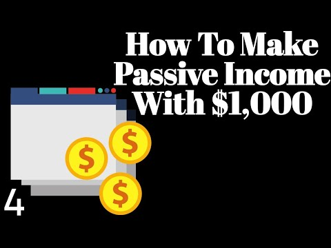HOW TO MAKE PASSIVE INCOME WITH $1,000