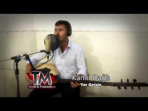 Kamil Dağlı  - Yar Gelsin 2017