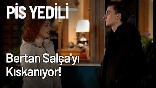 Bertan Salçayı Kıskanıyor - Pis Yedili 94. Bölüm