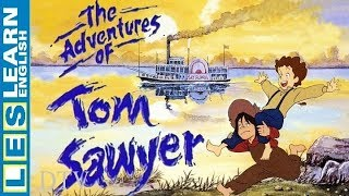 Learn English Through Story : The Adventures of Tom Sawyer by Mark Twain (Level 1)