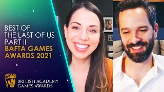 Best of The Last of Us Part II at BAFTA Games Awards 2021 | With Laura Bailey \u0026 Neil Druckmann