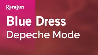 Karaoke Blue Dress - Depeche Mode *