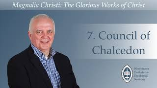 Episode 7: Council of Chalcedon with Rev. Dr Ian Hamilton