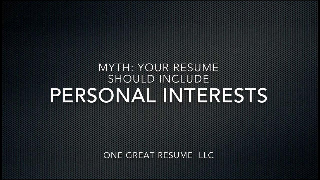 resume myth personal interests resume myth personal interests